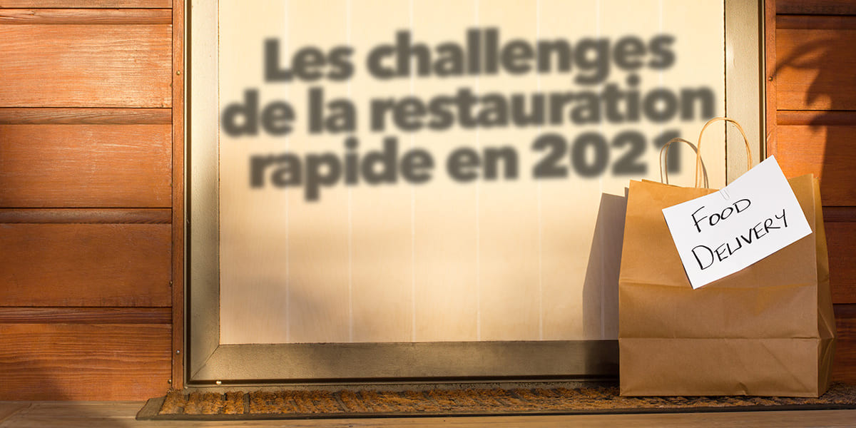challenges restauration rapide